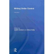 Writing Under Control by Judith Graham