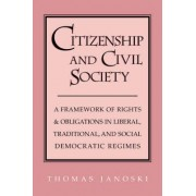 Citizenship and Civil Society by Thomas Janoski