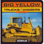 Big Yellow Trucks and Diggers by Chronicle Books