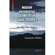 Modern Differential Geometry in Gauge Theories: Yang-Mills Fields Volume II by Anastasios Mallios