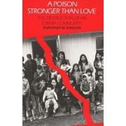 A Poison Stronger than Love by Anastasia M. Shkilnyk