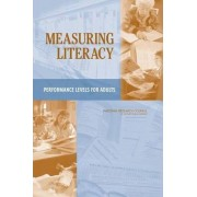 Measuring Literacy by Committee on Performance Levels for Adult Literacy