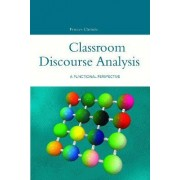 Classroom Discourse Analysis by Frances Christie