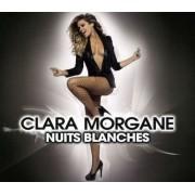 Clara Morgane - Nuits Blanches (0886977551727) (1 CD + 1 DVD)