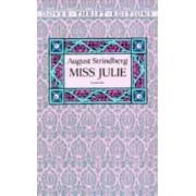 Miss Julie by August Strindberg