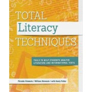 Total Literacy Techniques by Persida Himmele