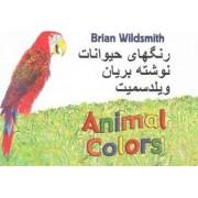 Brian Wildsmith's Animal Colors (Farsi/English) by Brian Wildsmith