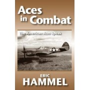 Aces in Combat by Eric M. Hammel