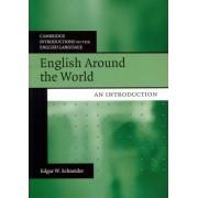 English Around the World by Edgar W. Schneider