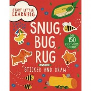 Start Little Learn Big Snug, Bug, Rug Sticker and Draw by Susan Fairbrother