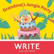 Grandma's Jungle Party by Ben Hawkes