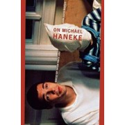 On Michael Haneke by Author Brian Price