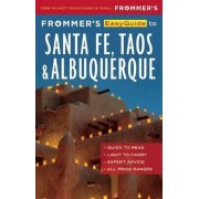Frommer's EasyGuide to Santa Fe, Taos and Albuquerque by Barbara Laine