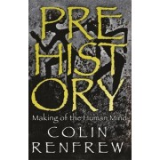 Prehistory by Lord Colin Renfrew