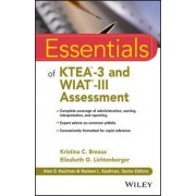 Essentials of KTEA -3 and WIAT-III Assessment by Kristina C. Breaux