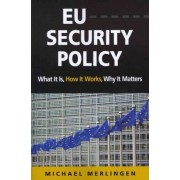 EU Security Policy by Michael Merlingen