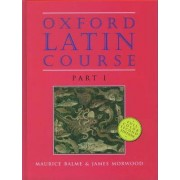 Oxford Latin Course by Head of Classics Maurice Balme