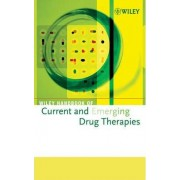 Wiley Handbook of Current and Emerging Drug Therapies: Pt. 2, v. 5-8 by Inc. John Wiley & Sons