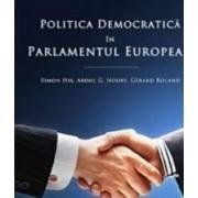 Politica democratica si parlamentul european - Simon Hix Abdul G. Noury