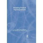 Reading French Psychoanalysis by Dana Birksted-Breen