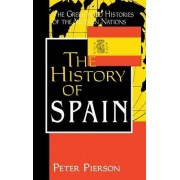 The History of Spain by Peter Pierson