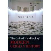 The Oxford Handbook of Modern German History by Helmut Walser Smith