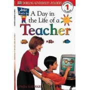 DK Readers L1: Jobs People Do: A Day in the Life of a Teacher by Linda Hayward