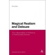 Magical Realism and Deleuze by Eva Aldea