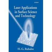 Laser Applications in Surface Science and Technology by Horst-G