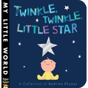 Twinkle, Twinkle, Little Star by Tiger Tales