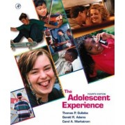 The Adolescent Experience by Thomas P. Gullotta