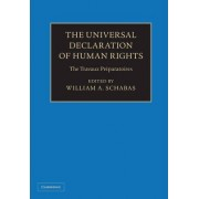 The Universal Declaration of Human Rights 3 Volume Hardback Set by William A. Schabas
