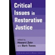 Critical Issues in Restorative Justice by Howard Zehr