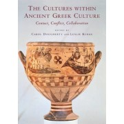 The Cultures within Ancient Greek Culture by Carol Dougherty