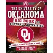 The University of Oklahoma: Big Book of Football Activities