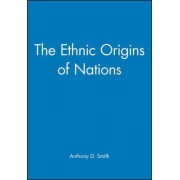 The Ethnic Origins of Nations by Professor Anthony D. Smith
