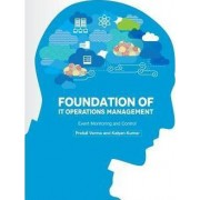 Foundation of It Operations Management by MR Prafull Verma