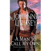 A Man to Call My Own by Johanna Lindsey