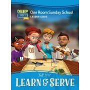 Deep Blue Kids Learn & Serve One Room Sunday School Extra Leader Guide Fall 2017: Ages 3-12
