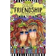 Color Friendship Coloring Book by Suzy Toronto