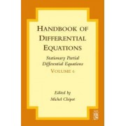 Handbook of Differential Equations: Stationary Partial Differential Equations: Volume 6 by Michel Chipot