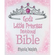 God's Little Princess Devotional Bible by Sheila Walsh