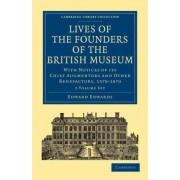 Lives of the Founders of the British Museum 2 Volume Paperback Set by Edward Edwards