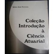 Coleção Introdução à Ciência Atuarial