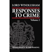 Responses to Crime, Volume 2 by Lord Windlesham