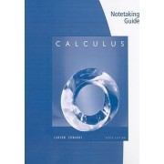Notetaking Guide Calculus by Professor Ron Larson