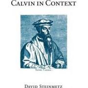 Calvin in Context by David C. Steinmetz