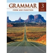 Grammar Form and Function Level 3 Student Book by Milada Broukal