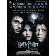 Double Trouble & a Window to the Past: Selections from Harry Potter and the Prisoner of Azkaban by John Williams