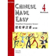 Chinese Made Easy: Workbook v. 4 by Yamin Ma